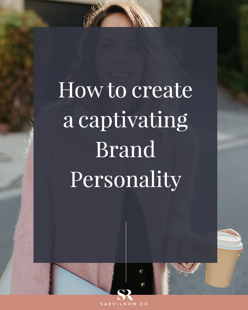 Creating a captivating brand personality